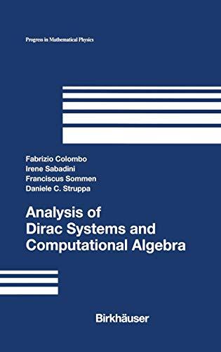 9780817642556: Analysis of Dirac Systems and Computational Algebra (Progress in Mathematical Physics)