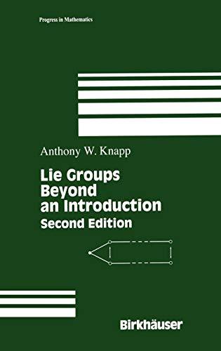 9780817642594: Lie Groups Beyond an Introduction