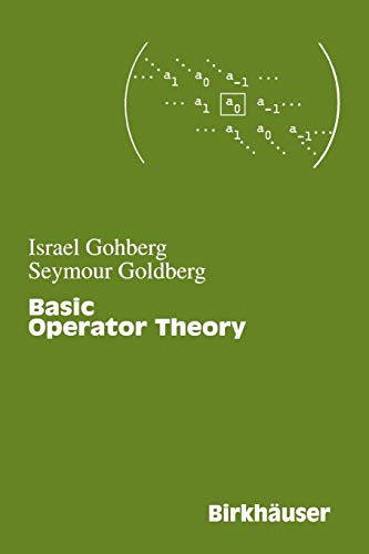 9780817642624: Basic Operator Theory