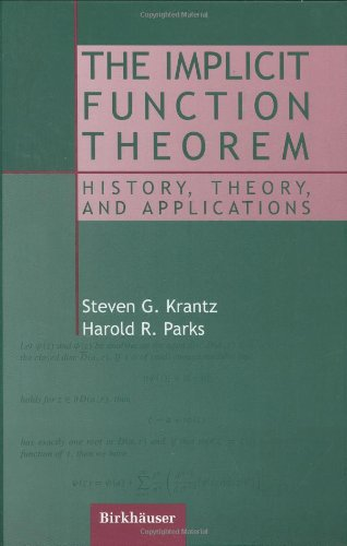 9780817642853: The Implicit Function Theorem: History, Theory, and Applications