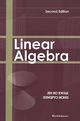 Linear Algebra: Kwak, Jin Ho;