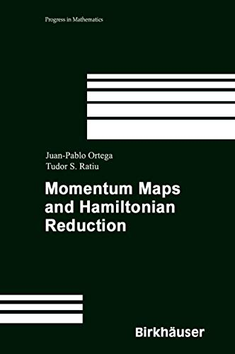 9780817643072: Momentum Maps and Hamiltonian Reduction