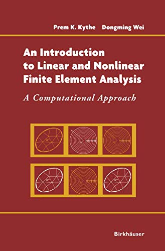 9780817643089: An Introduction to Linear and Nonlinear Finite Element Analysis: A Computational Approach