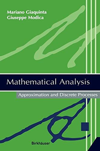 9780817643133: Mathematical Analysis: Approximation and Discrete Processes