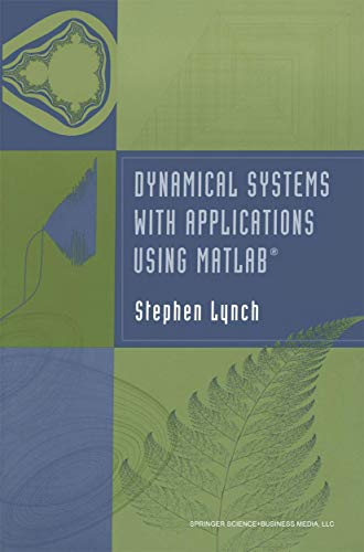 9780817643218: Dynamical Systems with Applications using MATLAB