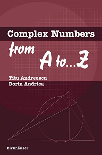 9780817643263: Complex Numbers from A To... Z