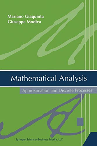 9780817643379: Mathematical Analysis: Approximation and Discrete Processes