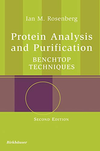 9780817643409: Protein Analysis and Purification: Benchtop Techniques