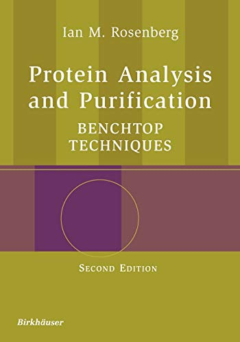 9780817643416: Protein Analysis and Purification: Benchtop Techniques