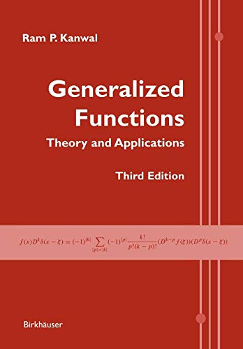 9780817643430: Generalized Functions: Theory and Applications