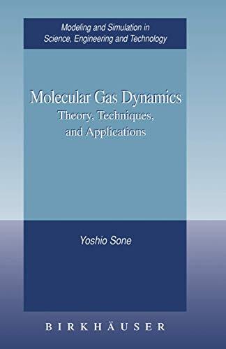 Molecular Gas Dynamics: Theory, Techniques, And Applications: Sone, Yoshio
