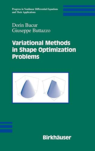 9780817643591: Variational Methods in Shape Optimization Problems (Progress in Nonlinear Differential Equations and Their Applications)