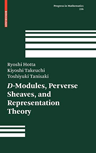 9780817643638: 236: D-Modules, Perverse Sheaves, and Representation Theory (Progress in Mathematics)