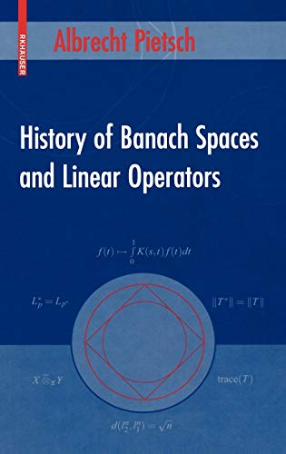 9780817643676: History of Banach Spaces and Linear Operators
