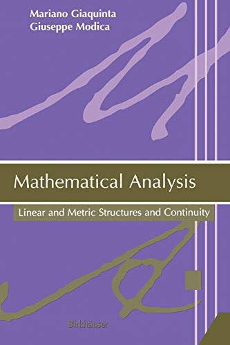 9780817643751: Mathematical Analysis: Linear and Metric Structures and Continuity