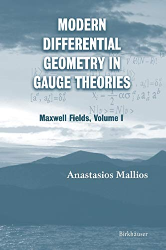 9780817643782: Modern Differential Geometry in Gauge Theories: Maxwell Fields: 1