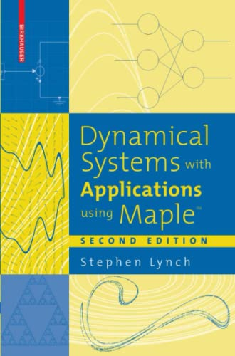 9780817643898: Dynamical Systems With Applications Using Maple