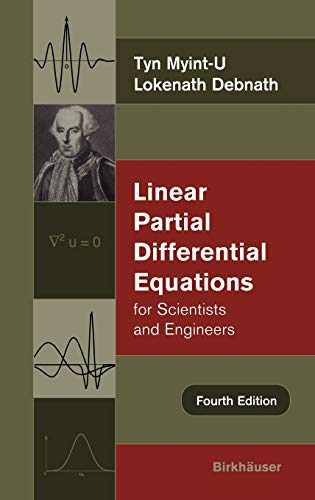 Linear Partial Differential Equations for Scientists and: Tyn Myint-U, Lokenath