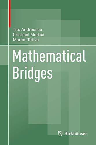 9780817643942: Mathematical Bridges