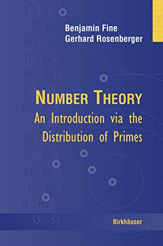 9780817644727: Number Theory: An Introduction Via the Distribution of Primes