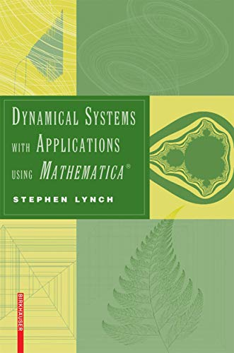 9780817644826: Dynamical Systems with Applications using Mathematica®