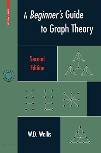 9780817644840: A Beginner's Guide to Graph Theory