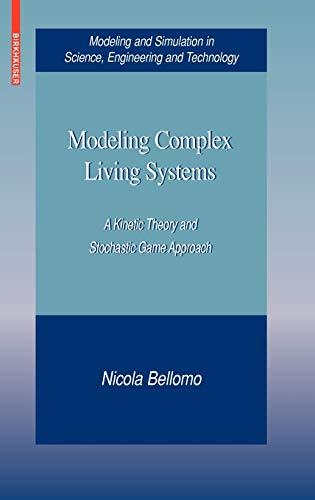 Modeling Complex Living Systems.: Bellomo, Nicola: