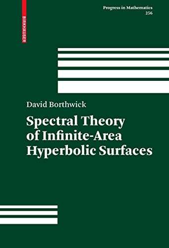 9780817645243: Spectral Theory of Infinite-Area Hyperbolic Surfaces (Progress in Mathematics)