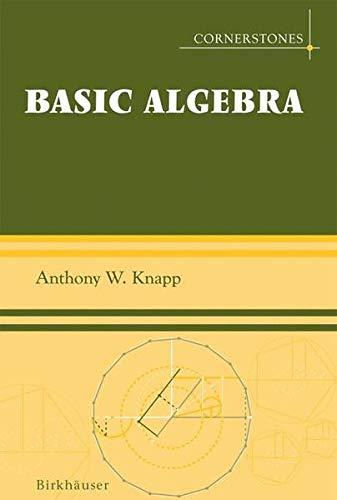 9780817645298: Basic Algebra (Cornerstones)