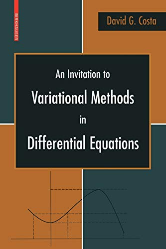 9780817645359: An Invitation to Variational Methods in Differential Equations (Birkhauser Advanced Texts / Basler Lehrbucher)