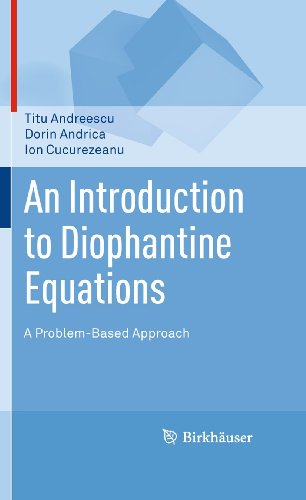 9780817645489: An Introduction to Diophantine Equations: A Problem-Based Approach