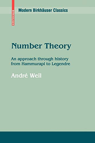 9780817645656: Number Theory: An Approach Through History from Hammurapi to Legendre (Modern Birkhäuser Classics Series)