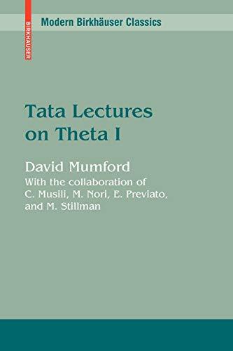 Tata Lectures on Theta I (Modern Birkhäuser Classics): David Mumford
