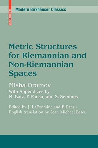 9780817645823: Metric Structures for Riemannian and Non-Riemannian Spaces (Modern Birkhäuser Classics)