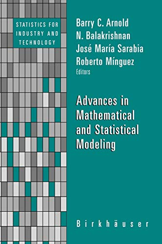 9780817646257: Advances in Mathematical and Statistical Modeling (Statistics for Industry and Technology)