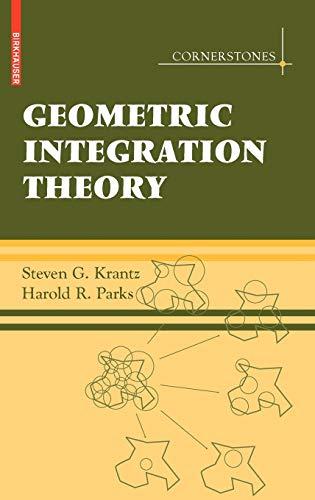 9780817646769: Geometric Integration Theory