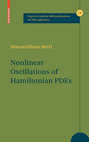 9780817646806: Nonlinear Oscillations of Hamiltonian PDEs (Progress in Nonlinear Differential Equations and Their Applications)