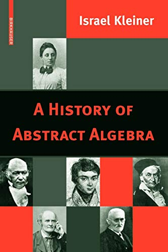 9780817646844: A History of Abstract Algebra