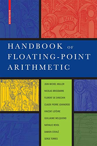 9780817647049: Handbook of Floating-Point Arithmetic