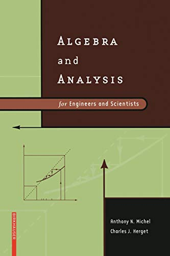 9780817647063: Algebra and Analysis for Engineers and Scientists