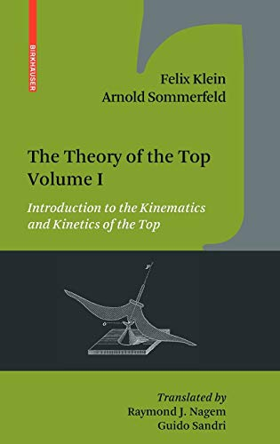 9780817647209: 1: The Theory of the Top. Volume I: Introduction to the Kinematics and Kinetics of the Top