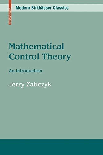 9780817647322: Mathematical Control Theory: An Introduction (Modern Birkhäuser Classics)