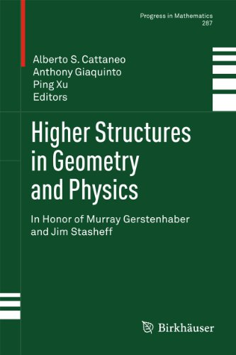 9780817647346: Higher Structures in Geometry and Physics: In Honor of Murray Gerstenhaber and Jim Stasheff (Progress in Mathematics)