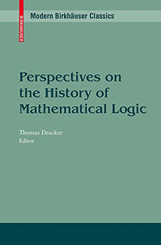 9780817647698: Perspectives on the History of Mathematical Logic