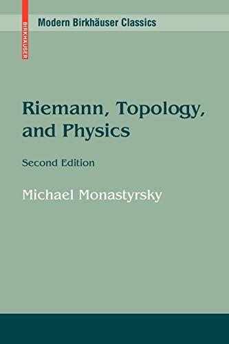 9780817647780: Riemann, Topology, and Physics (Modern Birkhäuser Classics)