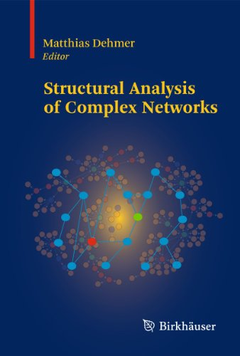 9780817647889: Structural Analysis of Complex Networks