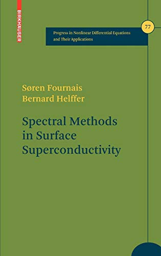 9780817647964: Spectral Methods in Surface Superconductivity