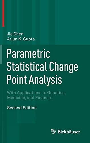 9780817648008: Parametric Statistical Change Point Analysis: With Applications to Genetics, Medicine, and Finance