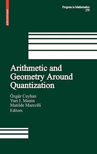 9780817648305: Arithmetic and Geometry Around Quantization (Progress in Mathematics, Vol. 279)