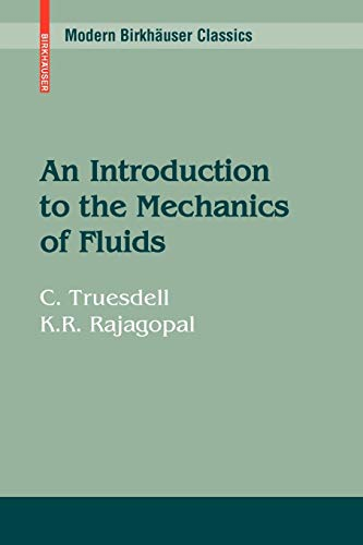 9780817648459: An Introduction to the Mechanics of Fluids (Modern Birkhäuser Classics)
